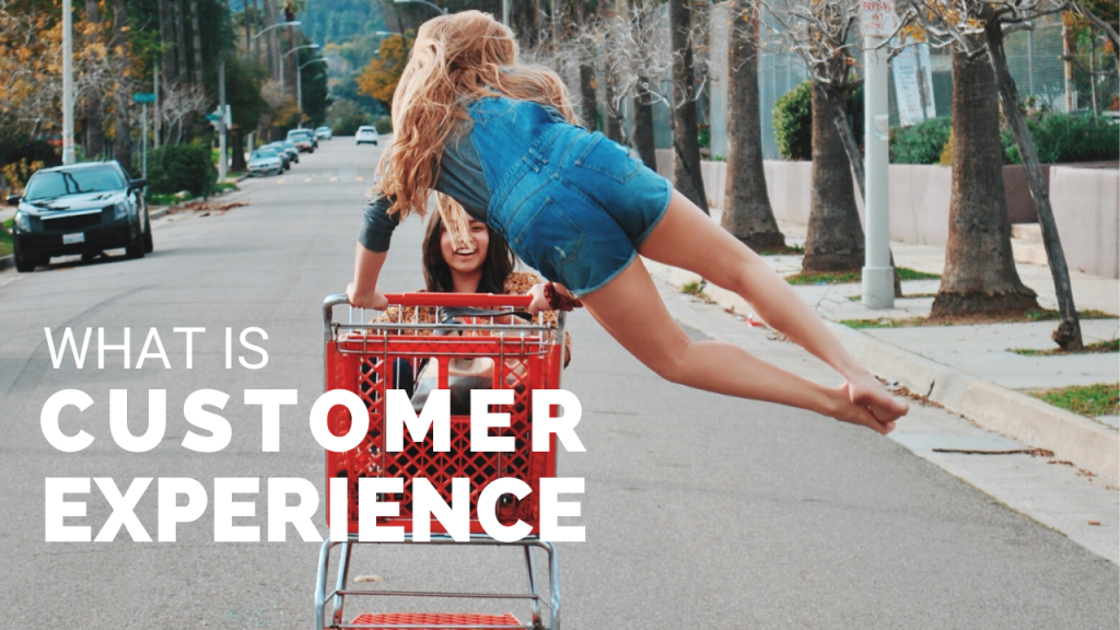 what is customer experience