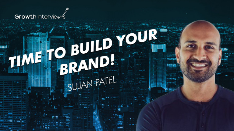 Sujan Patel time to build your brand 2020