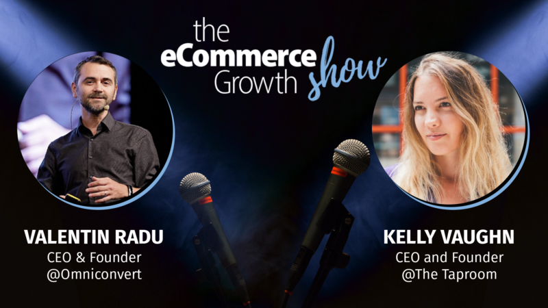 Identifying and fixing conversion killers with Kelly Vaughn eCommerce Growth Show