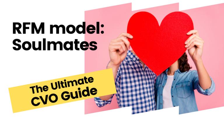 RFM model soulmates CVO guide