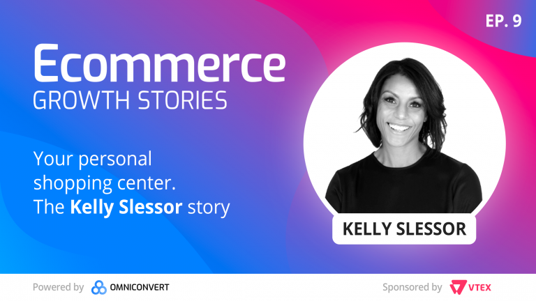 Ecommerce Growth Story Kelly Slessor